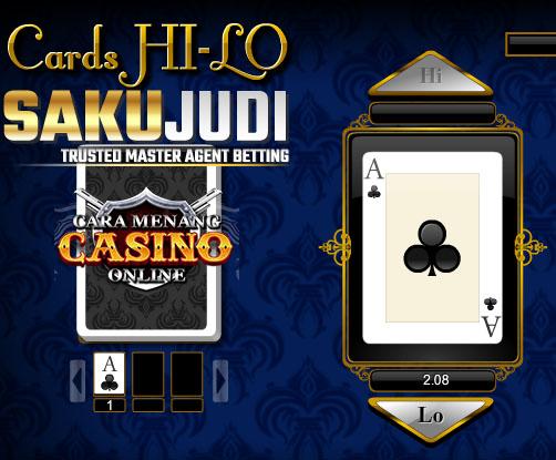 Cara Menang Bermain Judi Hi Lo Di Casino Online
